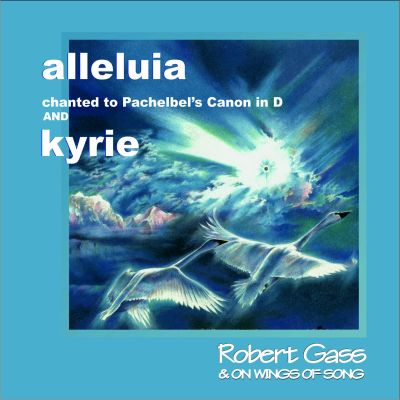 Robert Gass - Alleluja and kyrie