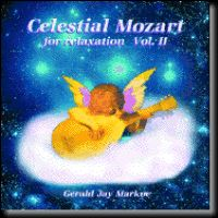 Gerald Jay Markoe - Celestial Mozart for relaxation Vol. II
