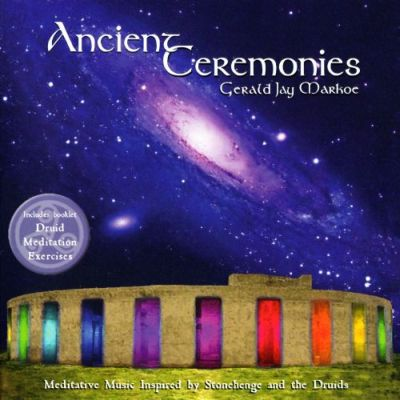Gerald Jay Markoe - Ancient Ceremonics