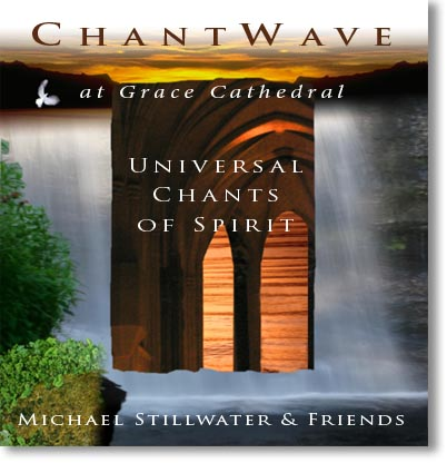 Michael Stillwater - Chantwave